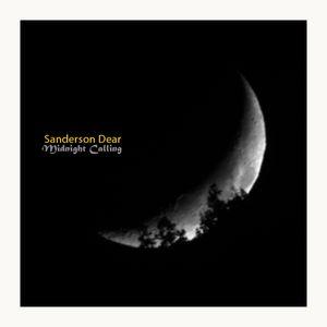 Sanderson Dear - Midnight Calling