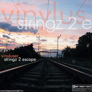Vinyluser - Stringz 2 Escape (2008)