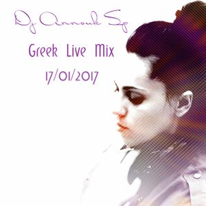 Dj Annouk Sp Greek Live Mix 17/01/2017