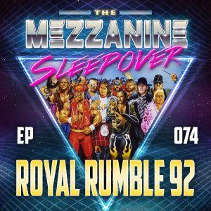 Episode 74: Royal Rumble 92