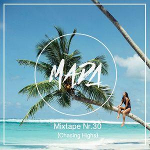 MADA Mixtape Nr.30 (Chasing Highs)
