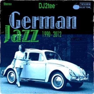 German Jazz: 1990 - 2012