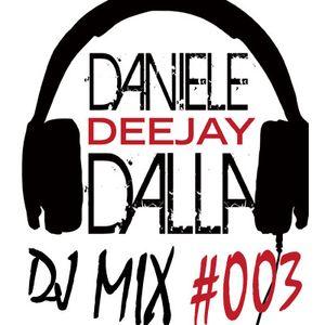 Daniele Dalla Dj Mix #003