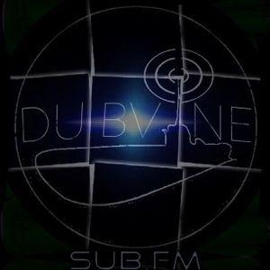 Dubvine SubFM 9/7/13