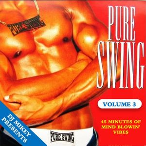Mixtape: Pure Swing Volume 3