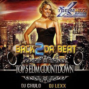 Back 2 Da Beat Top 5 EDM Show with Freestyle Chulo & DJ Lexx 10-21-14