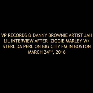VP Records & Danny Brownie artist Jah Lil interview on Big City FM Radio In Boston