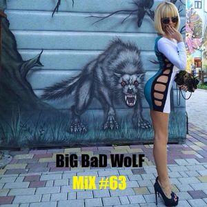 BiG BaD WoLF - DuBSTeP TRaP HiP HoP - MiX #63