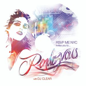 RSVP ME NYC Rendezvous with DJ CLEAR