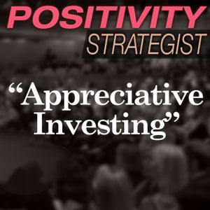 Appreciative Investing with Ed Jacobson - PS004