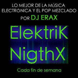 Dj Erax - Elektrik Nightx Episodio 3