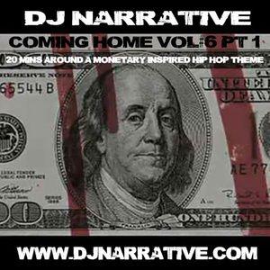 Coming Home Vol #6 (Part 1) - 20 Mins Of Hip Hop Around A Monetary Theme