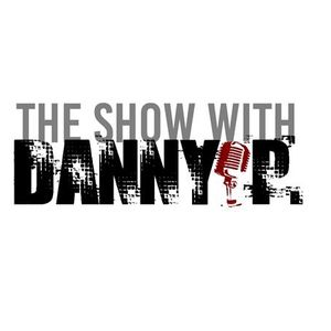 The Show with Danny P. - Believing in The Land and more...