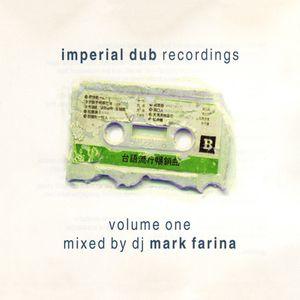 Mark Farina - Imperial Dub Session Vol 1. 1997
