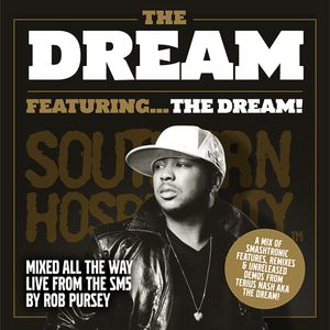 The Dream Featuring…The Dream Pt. 1 - Mixed By Rob Pursey