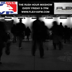 THE RUSH HOUR MIXSHOW #14