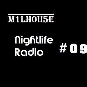 Nightlife Radio #09