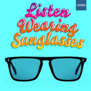 Listen Wearing Sunglasses - 006