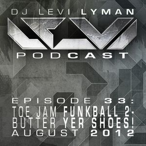 Episode 33: Toe Jam Funkball 2- Butter Yer Shoes! (August 2012)