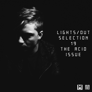 Magnetic Podcast - LIGHTS/OUT SELECTION 19 with Kane Michael