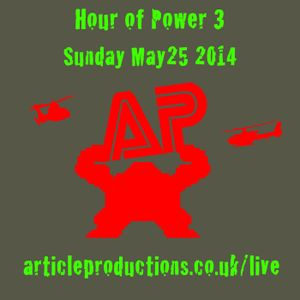 AP LIVE Hour Of Power 3 - Sunday May25 2014