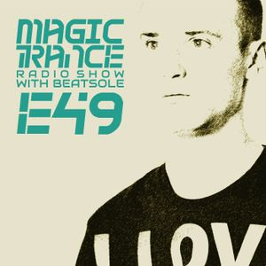 Beatsole - Magic Trance Episode 049 (11-09-2014)