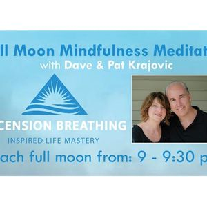 Guided Full Moon Conscious Breathing Meditation: Finding Peace Through Oneness