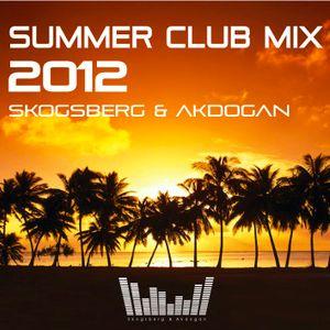 Skogsberg & Akdogan - Summer Club Mix 2012