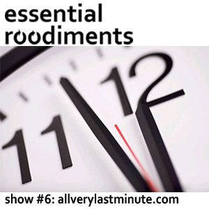 Essential Roodiments #7 - allverylastminute.com - 16th March