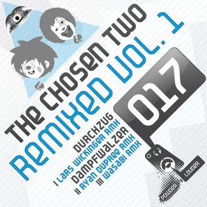 The Chosen Two - Remixed Vol.1
