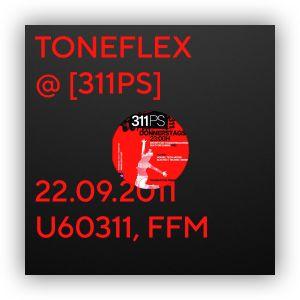Toneflex [311PS] @ U60311 Frankfurt 22-09-2011