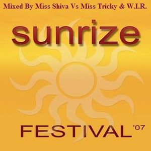 Sunrize Festival 2007 Theme mixed by Miss Shiva & Miss Tricky