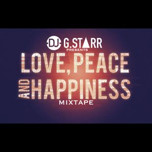 Peace, Love and Happiness Mixtape
