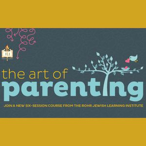 The Art Of Parenting - Lesson 3