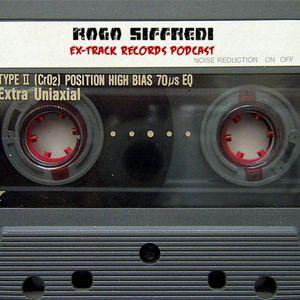 Rogo Siffredi _Ex-Track Records Podcast@DI.FM/techno