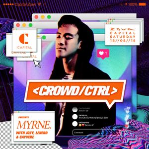 SGCR Radio Show #75 - 18.08.2018 Episode <CROWD/CTRL> ft. MYRNE live from Capital Zouk Singapore