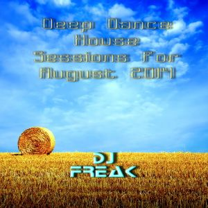 Deep Dance House Sessions for August 2014