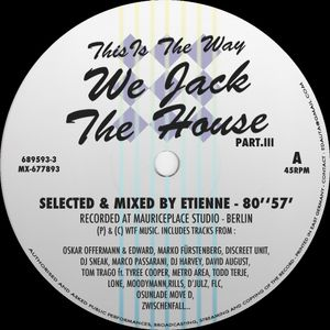 Etienne - This Is The Way We Jack The House III