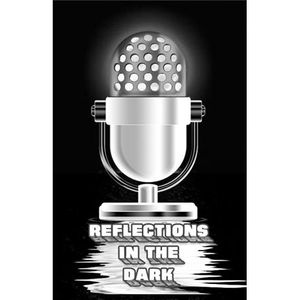 Reflections in the Dark - Repeat Broadcast - Occultoberfest 2012 Ghosts