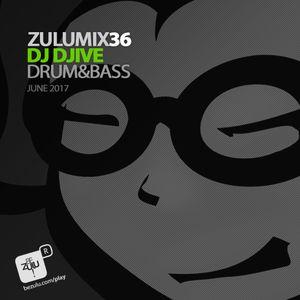 ZuluMix 36 Dj Djive Drum'n'Bass