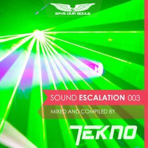 TEKNO - Sound Escalation Podcast 003