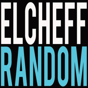 Episode 16 :: Elcheff @ Random