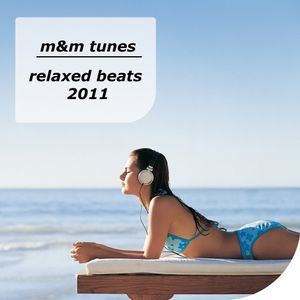 m&m tunes - relaxed beats 2011