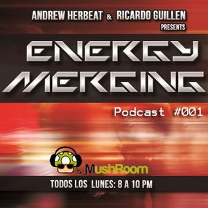 Energy Merging Podcast #001