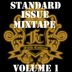 Filth Collins - Standard Issue Mixtape Vol. 1