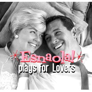 ESNAOLA! plays for LOVERS