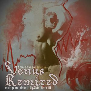 venus remixed