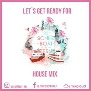 elo_music (Discofamily) - Get ready for Sonne, Boat & Sterne House Mix