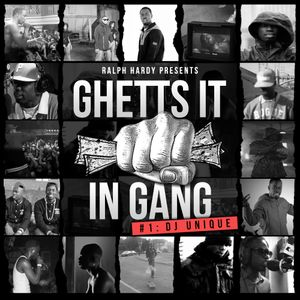 Dj Unique - Ghetts It In Gang Mix