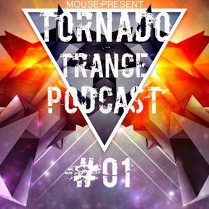 Tornado Trance Podcast #01